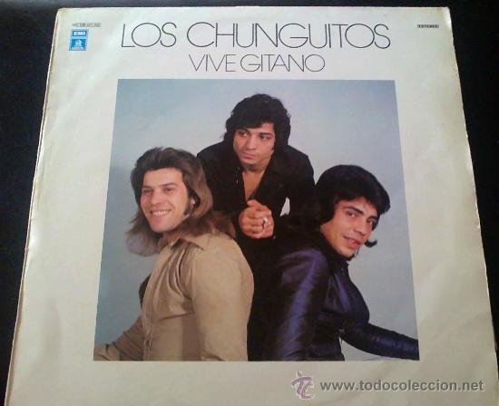 LOS CHUNGUITOS, VIVE GITANO - LP (Música - Discos - LP Vinilo - Flamenco, Canción española y Cuplé)