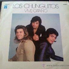 Discos de vinilo: LOS CHUNGUITOS, VIVE GITANO - LP. Lote 41872963