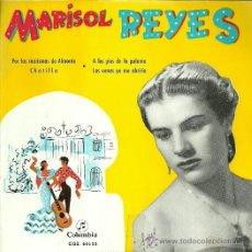 Discos de vinilo: MARISOL REYES EP SELLO COLUMBIA EDITADO EN ESPAÑA AÑO 1962 . Lote 37353004