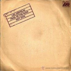 Discos de vinilo: SINGLE LED ZEPPELIN : FOOL IN THE RAIN + HOT DOG . Lote 37363293