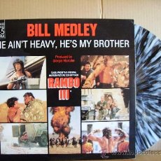 Discos de vinilo: BILL MEDLEY -- HE AIN´T HEAVY ,HE´S MY BROTHER - RAMBO III. Lote 37366845