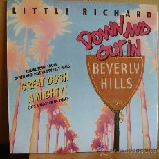 Discos de vinilo: LITTLE RICHARD ---GREAT GOSH A´MIGHTY - DOWN AND OUT IN BEVERLY HILLS. Lote 37367026