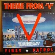 Discos de vinilo: FIRST PATROL --- THEME FROM V . Lote 37367062