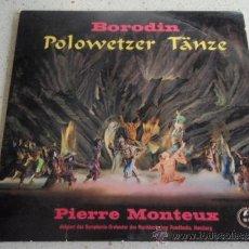 Discos de vinilo: THE N.D.R. SYMPHONY ORCHESTRA HAMBURG CONDUCTOR PIERRE MONTEUX ( BORODIN POLOVTZIAN DANCES ) SINGLE. Lote 37369164