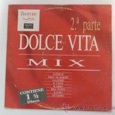 Discos de vinilo: DOLCE VITA MIX-2ª PARTE-LP-DISCO VINILO-1988. Lote 37378593