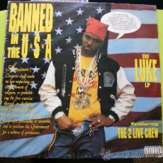 Disques de vinyle: BANNED IN THE USA /THE LUKE LP FEATURING THE 2 LIVE CREW. Lote 37431199