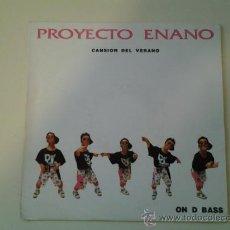 Discos de vinilo: PROYECTO ENANO - CANSION DEL VERANO (PEDIDO MINIMO 6 EUROS). Lote 37377449