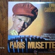 Discos de vinilo: EMILE CARRARA - PARIS MUSETTE - L´IMPORTANT C´EST LA ROSE + 3. Lote 37379529