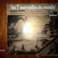 Discos de vinilo: ANDRE POPP - LES 7 MERVEILLES DU MONDE + 3. Lote 37379778