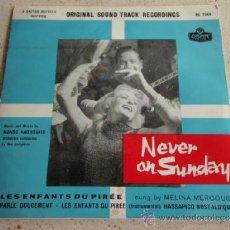 Discos de vinilo: 'NEVER ON SUNDAY' ( LES ENFANTS DU PIRÉE + INSTRUMENTAL- PARLE DOUCEMENT - HASSAPICO NOSTALGIQUE ). Lote 37383968