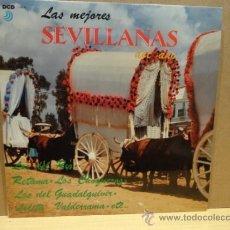 Discos de vinilo: LAS MEJORES SEVILLANAS. LP DCD 1992. CALIDAD LUJO ****/****. Lote 37391097