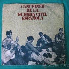 Discos de vinilo: CANCIONES DE LA GUERRA CIVIL ESPAÑOLA 1978. Lote 37396303
