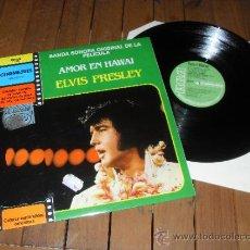 Discos de vinilo: ELVIS PRESLEY LP DISCO VINILO AMOR EN HAWAI MADE IN SPAIN 1972. Lote 37410920