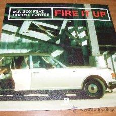 Discos de vinilo: 1 DISCO VINILO - 33 RPM - EP - AÑO 2004 - M.P BOX FEAT. CHERYL PORTER ( FIRE IT UP ). Lote 37400652