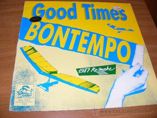 1 DISCO VINILO - 33 RPM - EP - AÑO 1987 - BONTEMPO ( GOOD TIMES ) (Música - Discos de Vinilo - EPs - Disco y Dance)