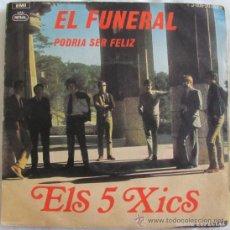 Dischi in vinile: ELS 5 XICS - EL FUNERAL - SINGLE 1969. Lote 37403291