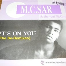 Discos de vinilo: 1 DISCO VINILO - 33 RPM - MAXI SINGLE - AÑO 1990 - M.C SAR & THE REAL MCCOY ( IT'S ON YOU ). Lote 37404066