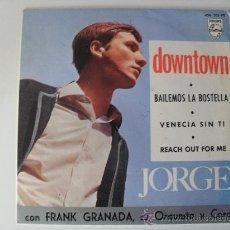 Discos de vinilo: JORGE - DOWNTOWN + 3 EP 1965. Lote 37413708