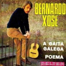 Discos de vinilo: BERNARDO XOSÉ - A GAITA GALEGA - 1970 - COMO NUEVO. Lote 37414820