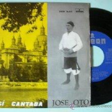 Discos de vinilo: JOTAS ARAGONESAS ASI CANTABA JOSE OTO EMI ODEON SINGLE. Lote 37420792