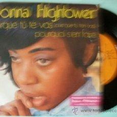 Discos de vinilo: DONNA HIGHTOWER - PORQUE TU TE VAS / DISCO OBSEQUIO PROMOCION SINGLE. Lote 37423728