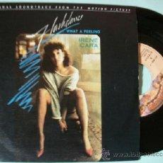 Discos de vinilo: IRENE CARA - FLASHDANCE - WHAT A FEELING SINGLE 1983. Lote 37424050