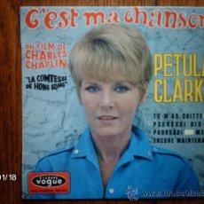 Discos de vinilo: PETULA CLARK - C´EST MA CHANSON + 3. Lote 37425673