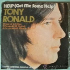 Discos de vinilo: TONY RONALD HELP (GET ME SOME HELP) / ONCE UPON A TIME -SINGLE 45. Lote 37436190