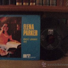 Discos de vinilo: ELENA PARKER SWEET JOHNNY AVE,1968,45 RPM. Lote 37440618