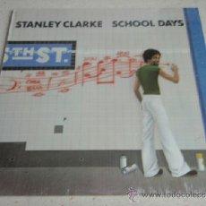 Discos de vinilo: STANLEY CLARKE ( SCHOOL DAYS ) NEW YORK-USA 1976 LP33 NEMPEROR RECORDS. Lote 37464356