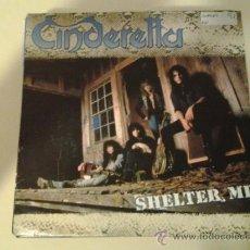 Disques de vinyle: CINDERELLA - SHELTER ME - HEAVY METAL HARD ROCK (PEDIDO MINIMO 6 EUROS). Lote 78671127