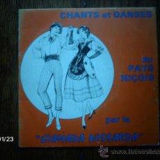 Discos de vinilo: CIAMADA NISSARDA - CHANTS ET DANSES DU PAYS NIÇOIS . Lote 37466028