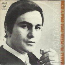 Discos de vinilo: LEONARDO FAVIO - MARÍA VA / PIZZA, COCA COLA Y RISA - SINGLE CBS 1971. Lote 37468524