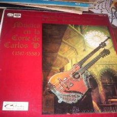 Discos de vinilo: MUSICA EN LA CORTE DE CARLOS V - AGRUPACION INSTRUMENTAL DE MUSICA ANTIGUA DE MADRID. Lote 174404730
