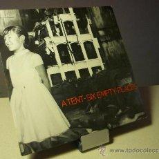 Discos de vinilo: A TENT SIX EMPTY PLACES SEVEN YEARS LP. Lote 37483642