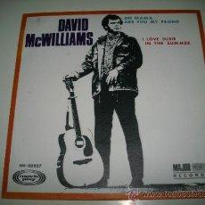 Discos de vinilo: DAVID MC WILLIAMS OH MAMA ARE YOU MY FRIEND / I LOVE SUSIE IN THE SUMMER (1969 MOVIEPLAY ESPAÑA) . Lote 37508982