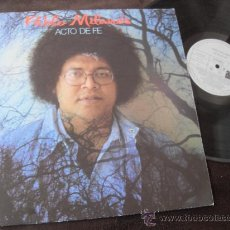 Discos de vinilo: PABLO MILANES LP ACTO DE FE MADE IN SPAIN 1985. Lote 37510780