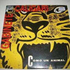 Discos de vinilo: GABINETE CALIGARI COMO UN ANIMAL / PALABRA DE HONOR (1992 EMI ESPAÑA) PROMO JAIME URRUTIA . Lote 37511785