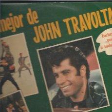 Discos de vinilo: DISCO VINILO LO MEJOR DE JOHN TRAVOLTA. Lote 37609249