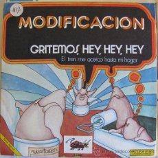 Discos de vinilo: MODIFICACION - GRITEMOS HEY, HEY, HEY - SINGLE PROMO 1973. Lote 37512254