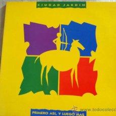Discos de vinilo: LP CIUDAD JARDIN-PRIMERO ASI Y LUEGO MAS-CON HOJA PROMOCION. Lote 37512888