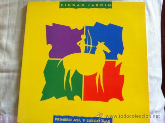 LP CIUDAD JARDIN-PRIMERO ASI Y LUEGO MAS-CON HOJA PROMOCION (Música - Discos - LP Vinilo - Solistas Españoles de los 70 a la actualidad)