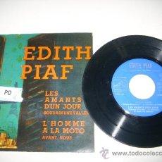 Discos de vinilo: EDITH PIAF LES AMANTS D'UN JOUR + 3 (1961 LA VOZ DE SU AMO ESPAÑA). Lote 37520912
