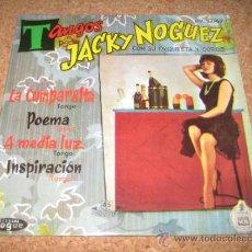 Discos de vinilo: JACKY NOGUEZ - EP LA CUMPARSITA + 3. Lote 37521541