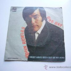 Discos de vinilo: JOHN ROWLES - ONE DAY / I MUST HAVE BEEN OUT OF MY MIND - SINGLE EMI 1969. Lote 37558891