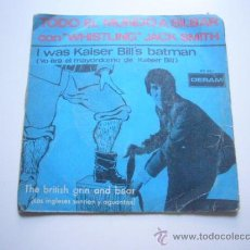 Discos de vinilo: WHISTLING JACK SMITH - I WAS KAISER BILL'S BATMAN / THE BRITISH GRIN AND BEAR . Lote 37593195