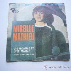 Discos de vinilo: MIREILLE MATHIEU-UN HOMME ET UNE FEMME + VIENS DANS MA RUE SINGLE BARCLAY EN 1966 SPAIN R-. Lote 37609833
