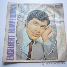 Discos de vinilo: ENGELBERT HUMPERDINCK - A MAN WITHOUT LOVE / CALL ON ME - SINGLE 1967. Lote 37609888