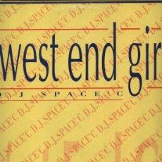 Discos de vinil: D.J. SPACE´C - WEST END GIRL . Lote 37538420