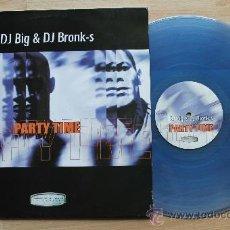 Discos de vinilo: DJ BIG & DJ BRONK-S PARTY TIME VINILO COLOR AZUL. Lote 37541788